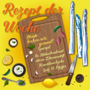 Rezept der Woche Spargel mit Hähnchen Vorschaubild