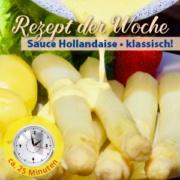 Sauce Hollandaise - Klassisches Rezept von Garlipp-Spargel